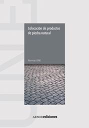 Manual de colocaci n de piedra natural de aenor focus piedra noticias sobre piedra natural - Colocacion piedra natural ...